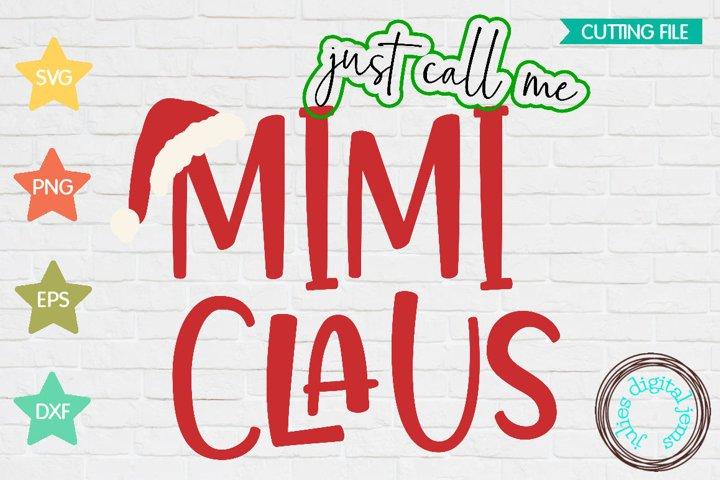 Santa Clause SVG, Call me Mimi Claus, Santa hat svg