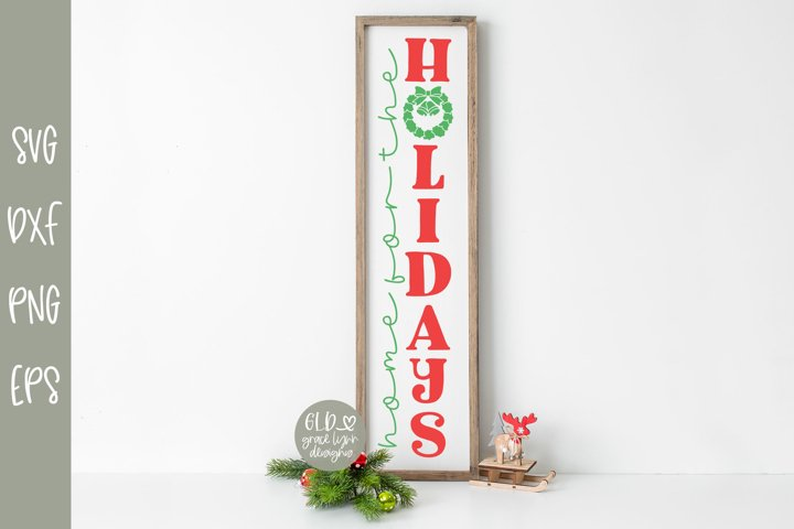 Home For The Holidays - Vertical Christmas SVG