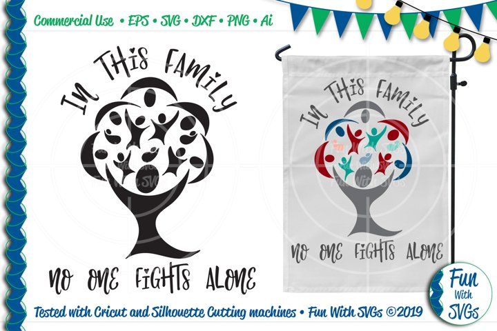 In This Family No One Fights Alone SVG Cut File
