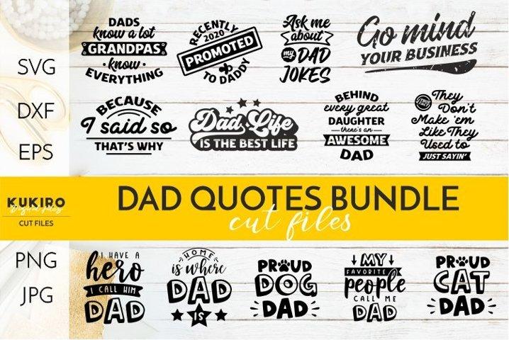 Fathers day Bundle SVG - Dad Quotes Bundle SVG