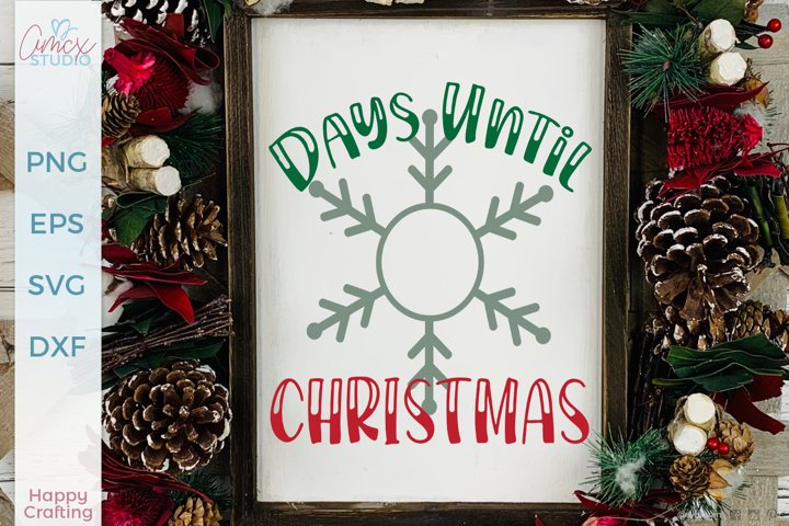 Days Until Christmas - Christmas Countdown SVG