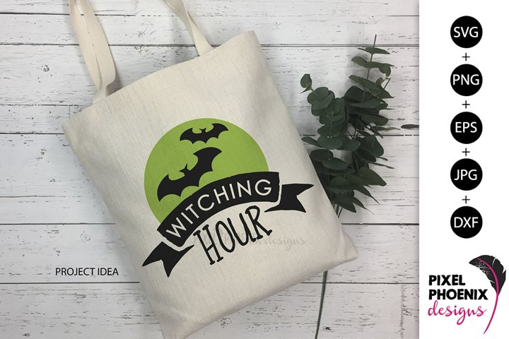Witching hour, Halloween SVG, Funny SVG