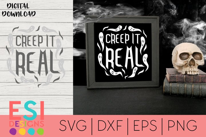 Halloween SVG |Creep it Real | SVG cut files