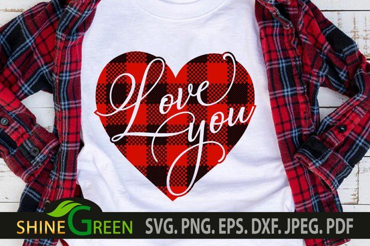 Valentines SVG Love You Buffalo Plaid Heart SVG, PNG EPS DXF