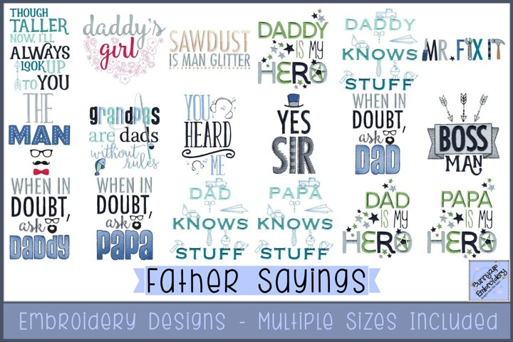 Fathers Sayings - 18 Machine Embroidery Designs