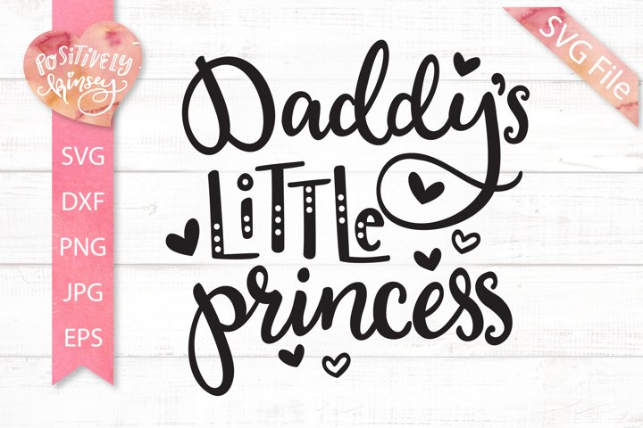 Daddys Little Princess SVG, Cute Daddys Girl SVG, for Girl
