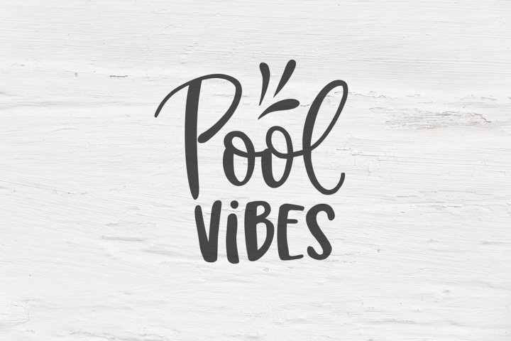 Pool vibes SVG, EPS, PNG, DXF