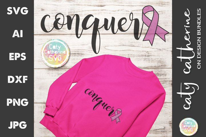 Conquer with Cancer Ribbon SVG Cut File