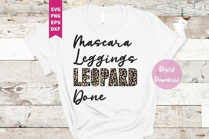 Mascara Leggings Leopard Done SVG, Png, Dxf, Eps