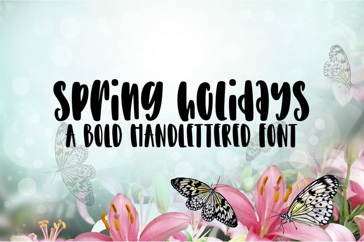 Spring Holidays - A Bold Hand-Lettered Font