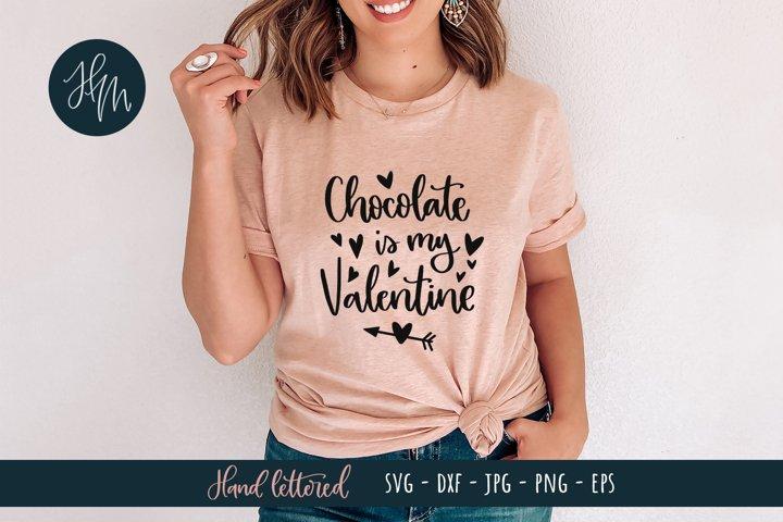 Chocolate is my Valentine SVG cut file
