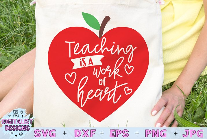 Teacher SVG | Teaching is a Work of Heart |Apple | Heart SVG