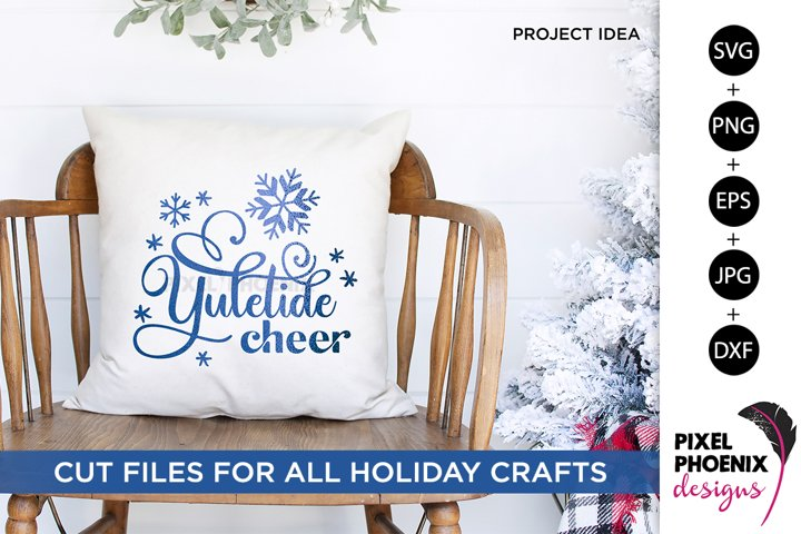 Yuletide Cheer, Yule SVG, Yuletide SVG, Christmas SVG