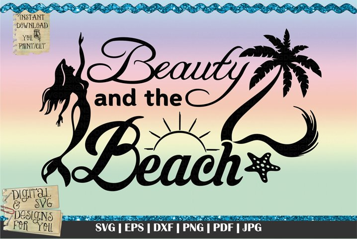 Mermaid Beauty and the beach | Beach quote| Waves svg