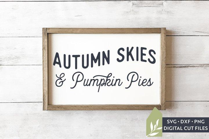 Autumn Skies And Pumpkin Pies SVG, Thanksgiving Kitchen SVG