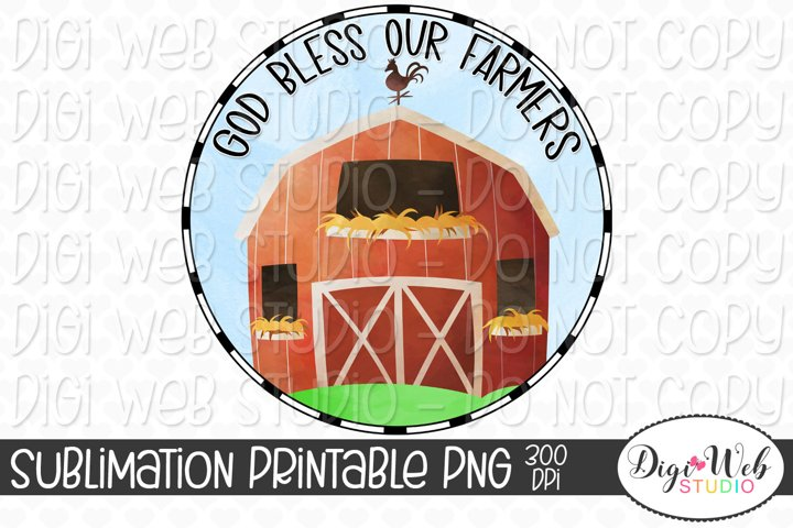 God Bless Our Farmers Sublimation Design
