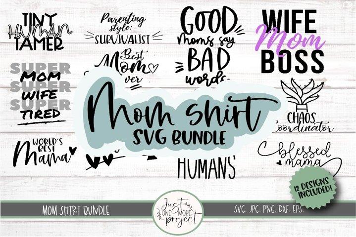 Mom Shirt SVG bundle, Mom life shirts, 12 designs