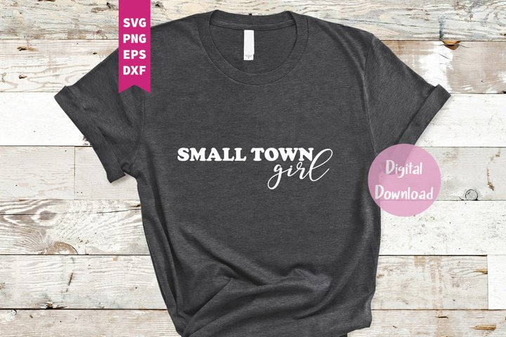Small Town Girl SVG, Png, Dxf, Eps, Country Svg
