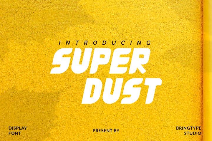 Super Dust Font