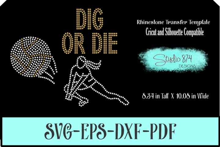 Volleyball Rhinestone SVG Template - Dig or Die R1