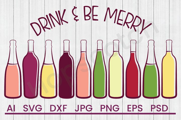 Liquor Bottles SVG, Be Merry SVG, DXF File, Cuttatable File