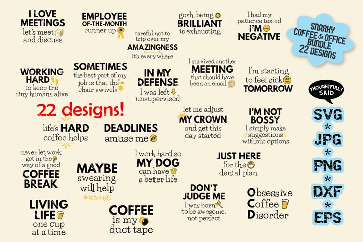 Snarky Coffee & Office Bundle 22 designs SVG JPG PNG EPS DXF