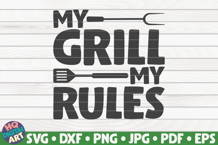 My grill my rules SVG | Barbecue Quote