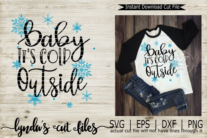 Baby its cold Outside//Winter//SVG//EPS//DXF