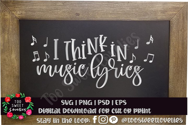 I Think in Music Lyrics | music svg | music love svg quote
