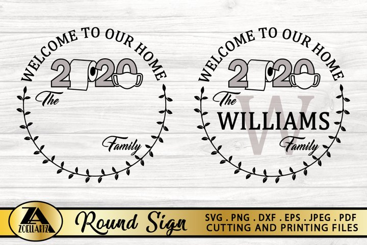 2020 Round Home Sign SVG Family Monogram SVG Farmhouse Sign