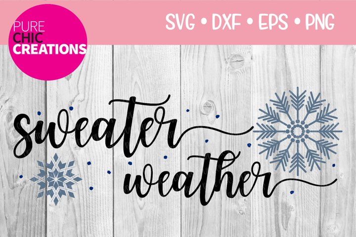 Winter SVG|Sweater Weather|Winter Quote SVG|SVG DXF PNG EPS