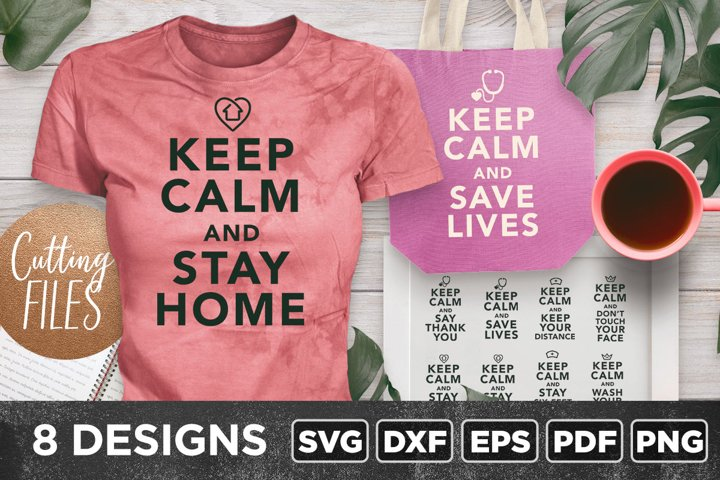 Keep Calm | Stay home | Stay Safe | Quotes | Bundle