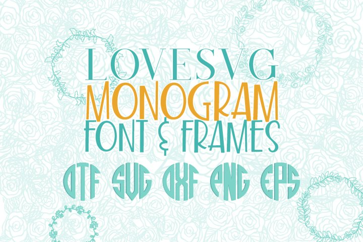 LoveSVG Monogram Font and Frames