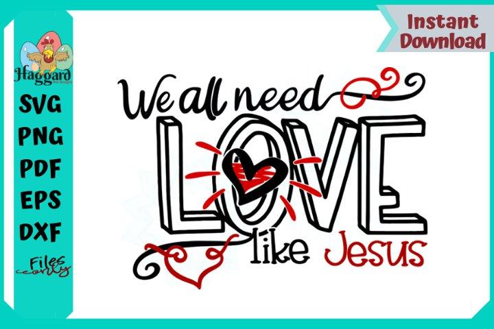 We All Need a Love like Jesus