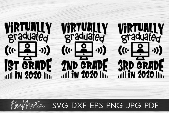 Virtually Graduated 1st/2nd/3rd Grade in 2020 SVG Quarantine