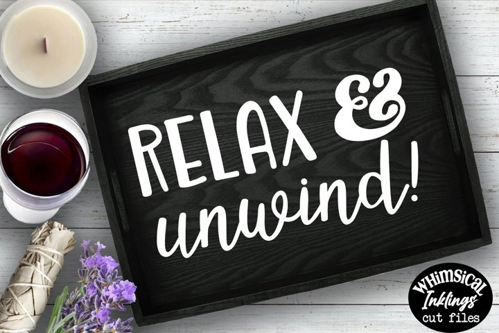 Relax And Unwind SVG