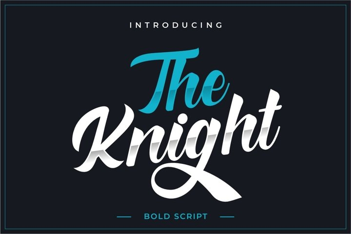 The Knight - Bold Script