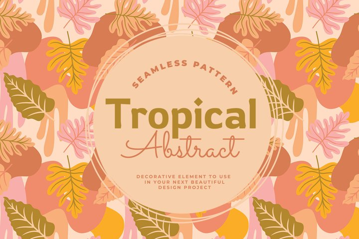 Tropical Abstract Seamless Pattern