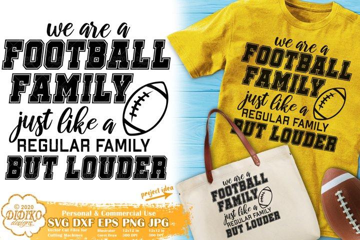 Football Family SVG | Football SVG | Football Mom SVG