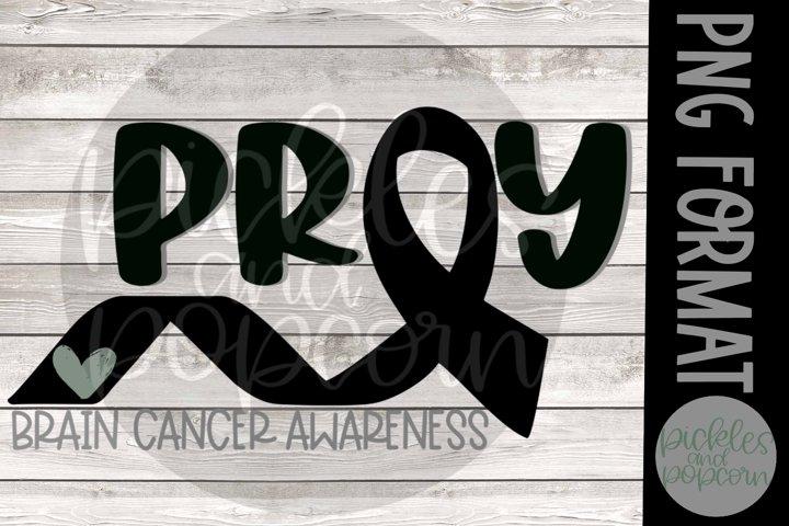 Pray - Brain Cancer Awareness