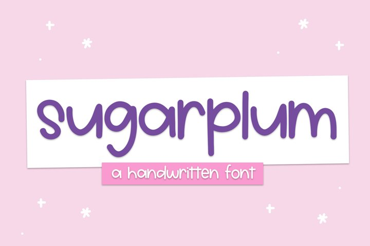 Sugarplum - A Cute Handwritten Font