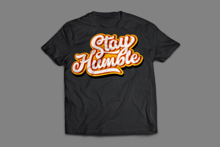 stay humble lettering typography