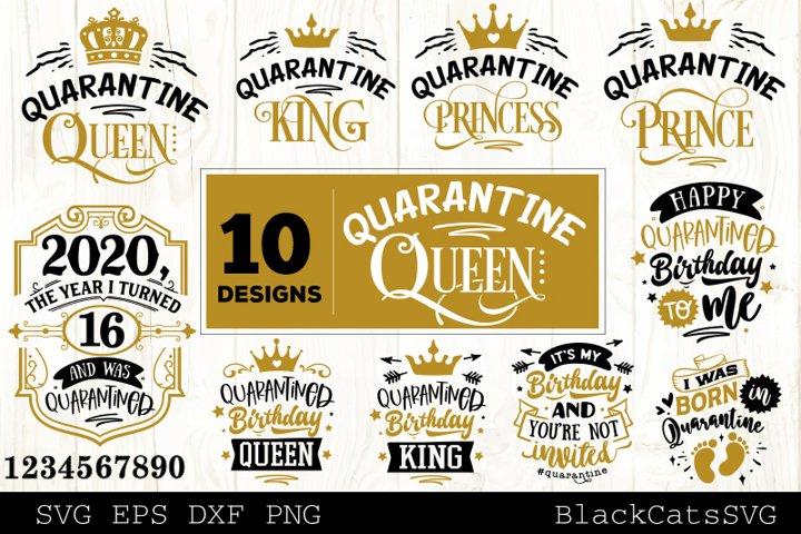 Quarantine Queen SVG Bundle 10 designs