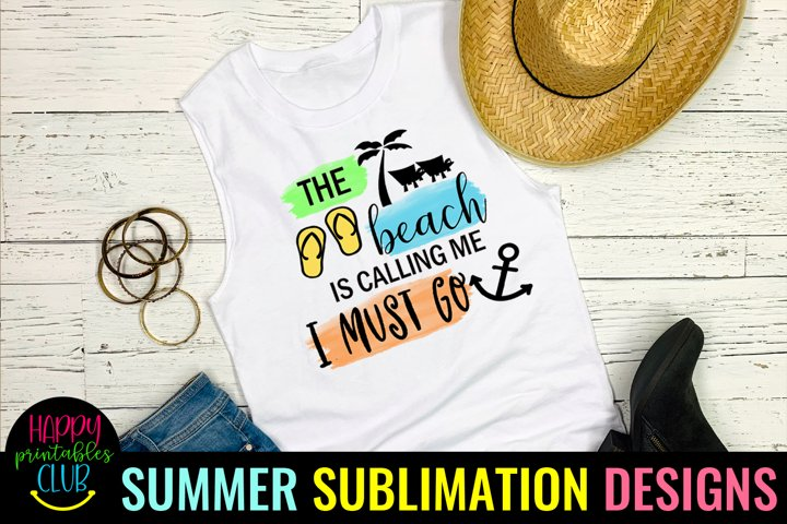 The Beach is Calling Sublimation Design-Summer Sublimation