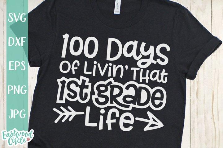 100 Days of Livin That 1st Grade Life - School SVG File