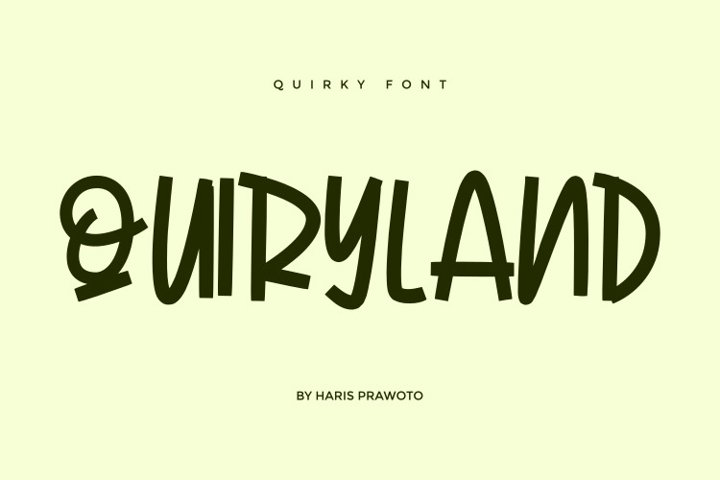 QUIRKYLAND - Quirky Font