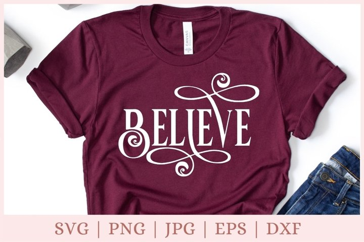 Believe svg, Christmas svg, holiday svg, Christmas Shirt svg