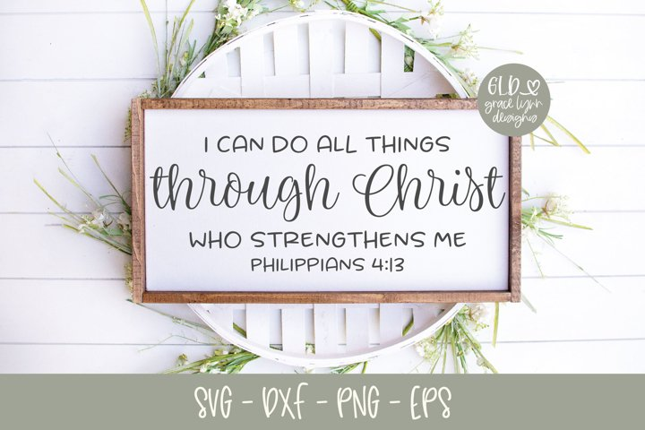 I Can Do All Things Through Christ - Scripture SVG - Free Design of The Week Design0