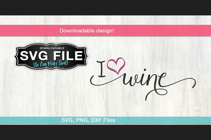I Love Wine SVG