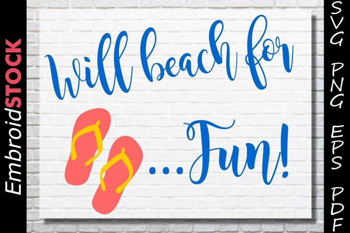 Will Beach For Fun | SVG EPS PNG PDF